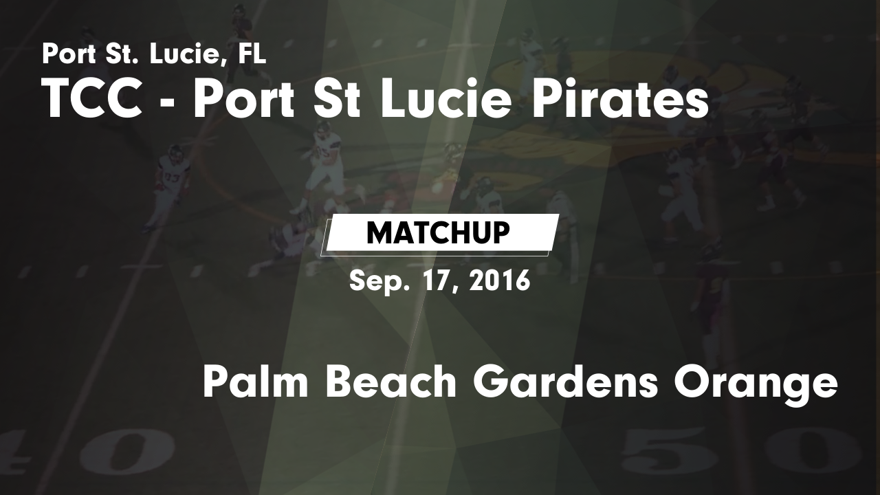 Matchup Port St Lucie Vs Palm Beach Gardens Orange 2016