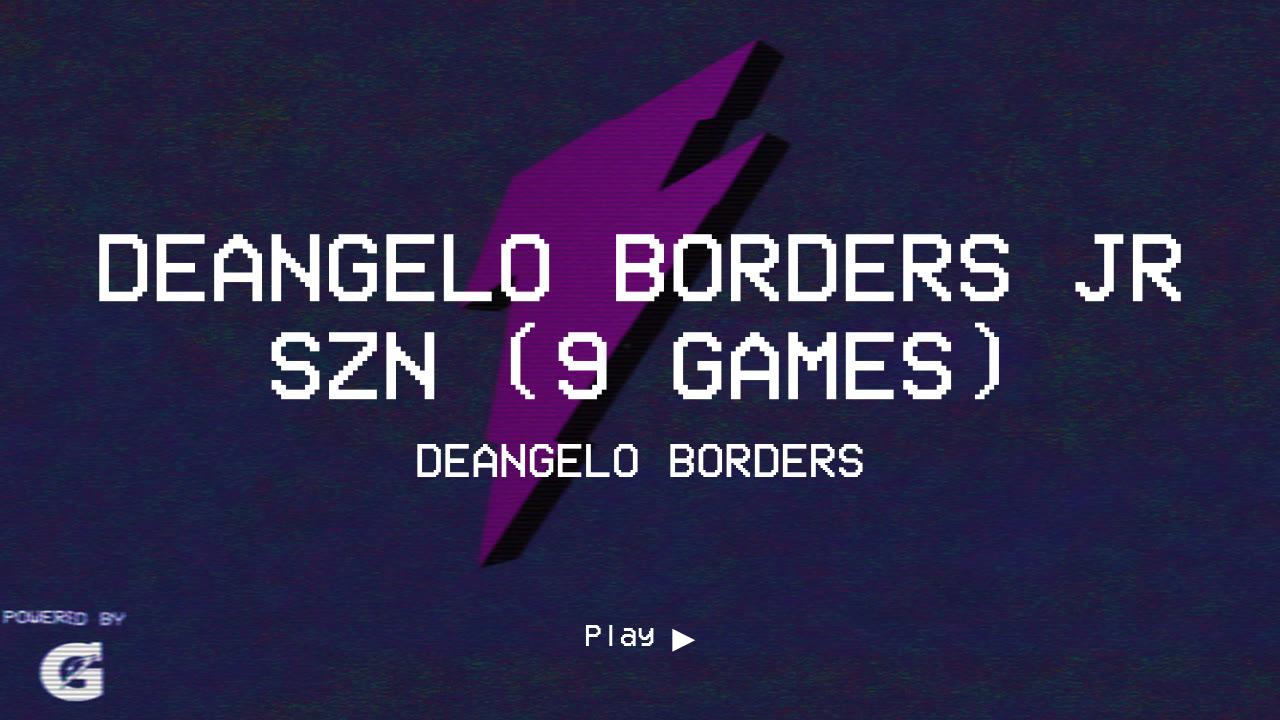 DeAngelo Borders Jr Szn (9 Games)